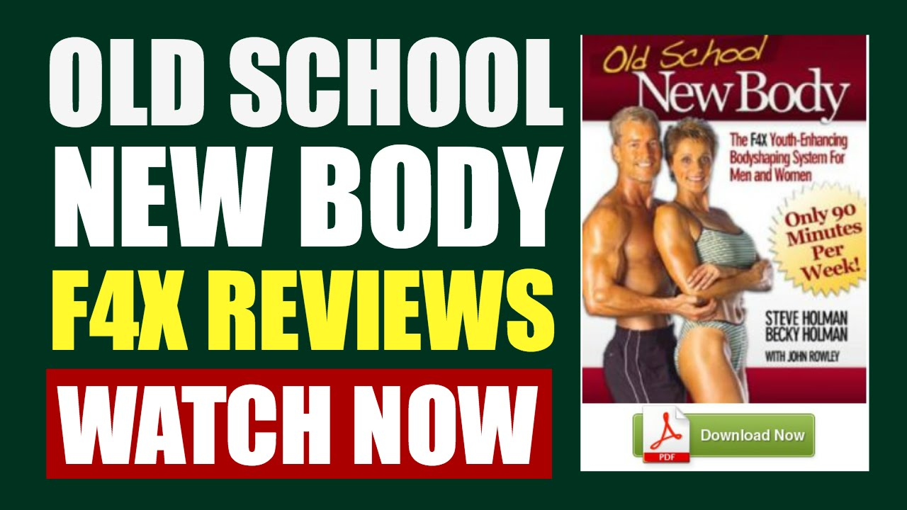 Old School New Body Program